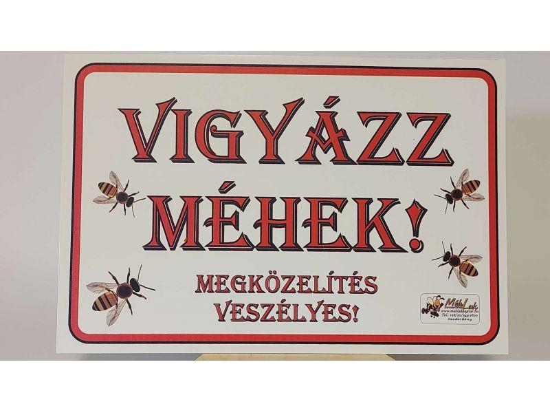 Vigyázat Méhek! tábla